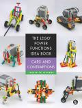 The LEGO® Power Functions Idea Book, Cars and Contraptions