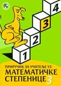 Приручник за учитеље уз Математичке степенице 3