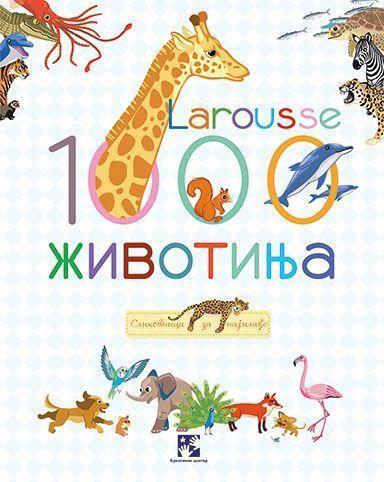1000 животиња – Larousse