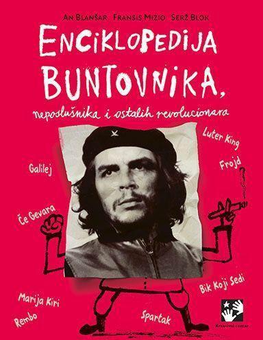 Енциклопедија бунтовника, непослушника и осталих револуционара