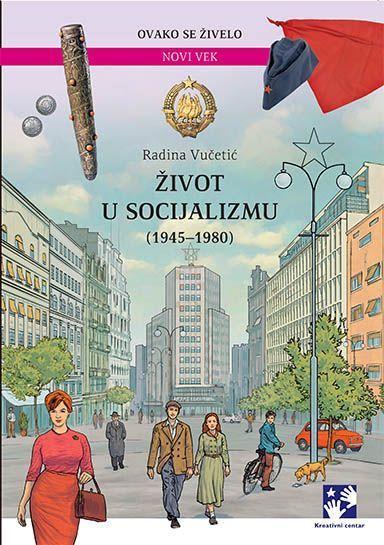 Живот у социјализму (1945-1980) - латиница