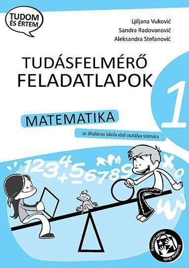 Контролне вежбе из математике за 1. разред на мађарском језику