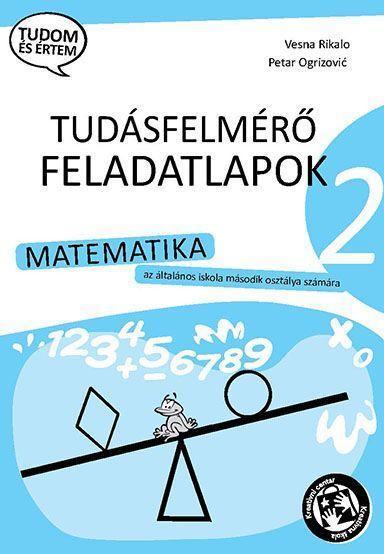 Контролне вежбе из математике за 2. разред на мађарском језику