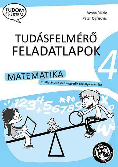Контролне вежбе из математике за 4. разред на мађарском језику