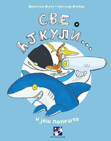 Све о ајкули … и још понешто