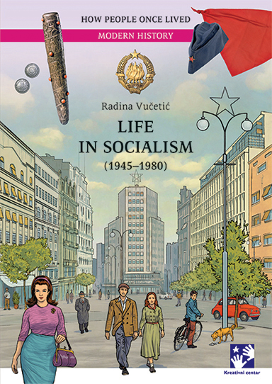 Life in socialism (1945–1980)