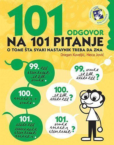 101 одговор на 101 питање о томе шта сваки наставник треба да зна
